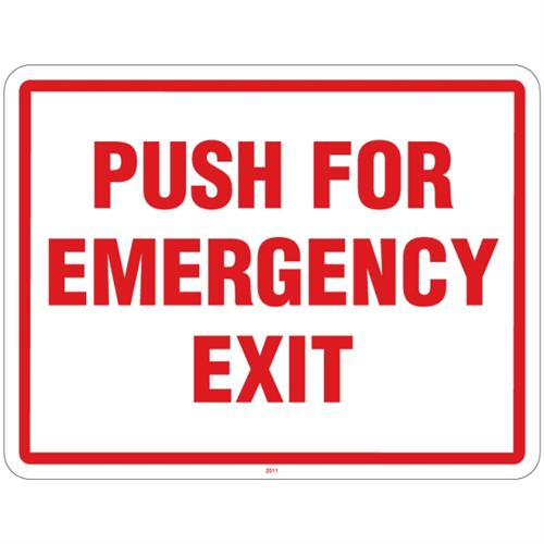 11X8.5 PUSH FOR EMERGENCY EXIT